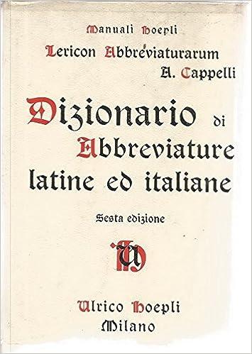 Dizionario di Abbreviature Latine ed Italiane  Adriano Cappelli   Amazon.com  Books 58fccb0d4f75