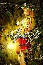 Spotlight: A Golden Light Anthology (A Golden Light Anthology Series Book 5)