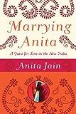 Marrying Anita, Anita Jain, 1596911859