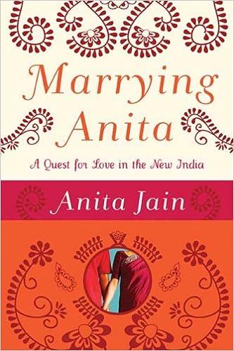 Downloadning af bøger fra Google Bogsøgning Marrying Anita: A Quest for Love in the New India PDF FB2 iBook by Anita Jain