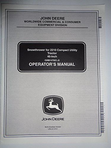 John Deere 46-Inch Snowthrower Snow Thrower (for 2210 Compact Tractor) Operators Owners Manual OMM147923J2