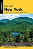 Hiking New York: A Guide To The State s Best Hiking Adventures (State Hiking Guides Series)