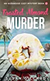 Toasted Almond & Murder: An Oceanside Cozy Mystery - Book 17 (Volume 17) by  Susan Gillard in stock, buy online here