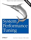 System Performance Tuning, Musumeci, Gian-Paolo D. and Loukides, Mike, 059600284X