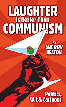 Laughter is Better Than Communism by [Heaton, Andrew]