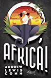 O, Africa!, Andrew Lewis Conn, 0804138281