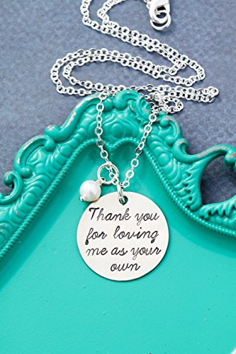 Stepmom Gift - DII ABC - Thank You For Loving Me As Your Own – Handstamped Handmade Necklace – 1 inch 25.4MM Silver Disc – Custom Chain Length – Fast 1 Day Shipping