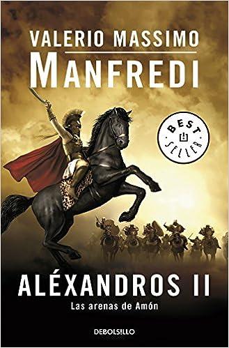 Book Las arenas de Amón / The Sands of Ammon: Las arenas de amon / The Sands of Ammon (Aléxandros) (Spanish Edition)