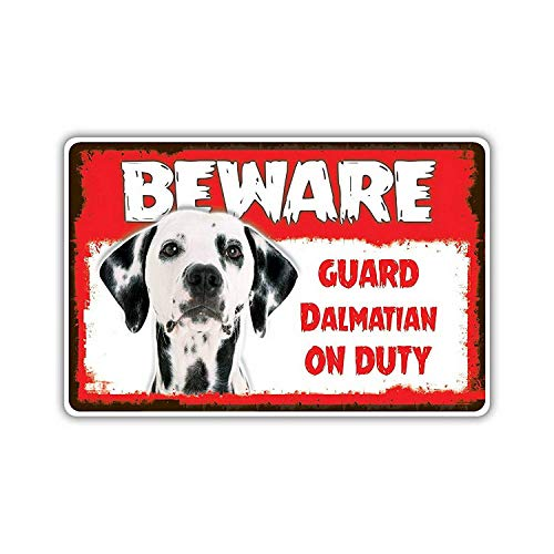 Beware Guard Dalmation Dog Tin Wall Signs Warning Sign Metal Plaque Poster Iron Painting Art Decoration for Bar Café Hotel Office Bedroom Garden