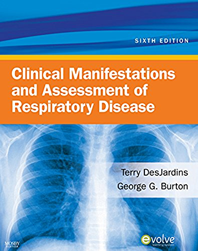 Clinical Manifestations & Assessment of Respiratory Disease   E Book (English Edition)