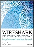 Wireshark for Security Professionals -Wireshark and the Metasploit Framework