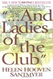 And Ladies of the Club, Helen Hooven Santmyer, 0425174409