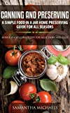 img - for Canning and Preserving: A Simple Food In A Jar Home Preserving Guide for All Seasons : Bonus: Food Storage Tips for Meat, Dairy and Eggs book / textbook / text book