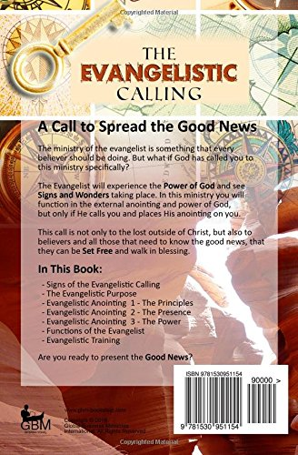 The Evangelistic Calling: Moving In Signs and Wonders: Les D