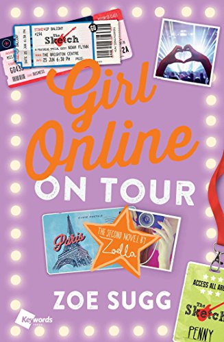 Girl Online: On Tour: The Second Novel by Zoella (Girl Online Book Book 2) ()