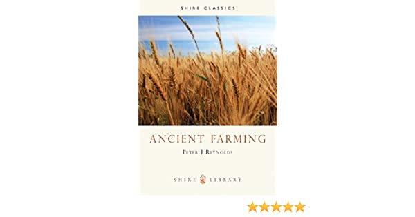Ancient farming shire archaeology peter j reynolds ancient farming shire archaeology peter j reynolds 9780852638767 amazon books fandeluxe Images