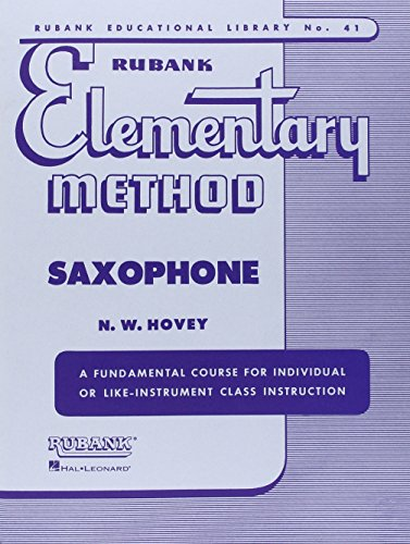 Book Saxophone Method (RUBANK ELEMENTARY METHOD SAXOPHONE (Rubank Educational Library))