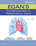 Workbook for Egan's Fundamentals of Respiratory Care 11th Edition
