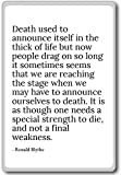 Death used to announce itself in the thick of... - Ronald Blythe - quotes fridge magnet, White