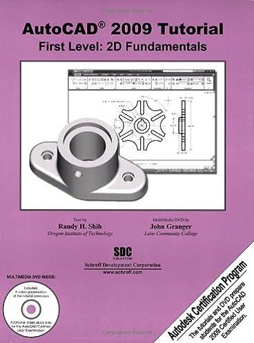 autocad 2009 tutorial first level 2d fundamentals autocad rh amazon com