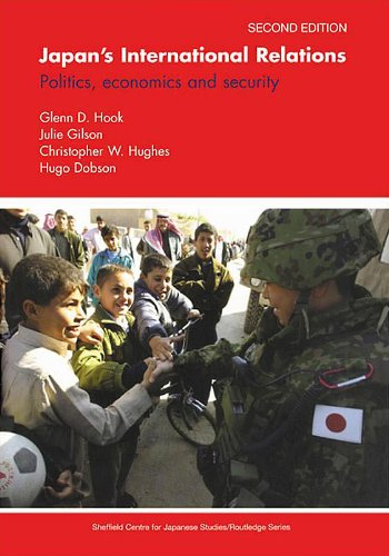 Japan's International Relations: Politics, Economics and Security (Sheffield Centre for Japanese Studies/Routledge Serie