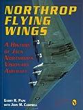 Northrop Flying Wings: