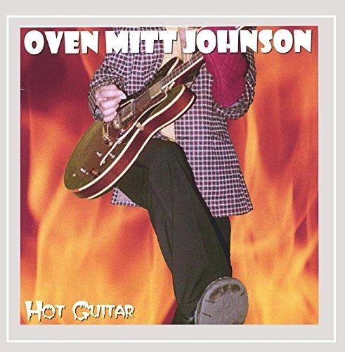 Hot Guitar by Oven Mitt Johnson (2005-05-26)