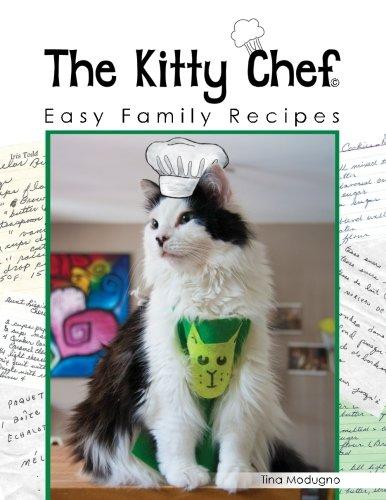 The Kitty Chef: Easy Family Recipes ()