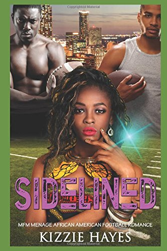 Books : Sidelined: MFM Menage African American Football Romance