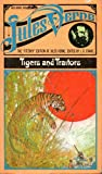 Tigers and Traitors Book Two of The Steam House (The