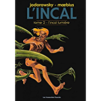 L'Incal Vol. 2: L'Incal lumière (French Edition)