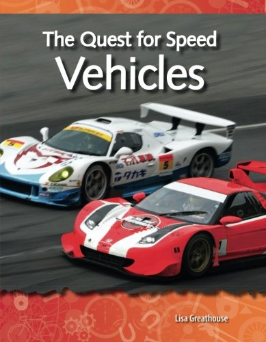 The Quest for Speed: Vehicles: Forces and Motion (Science Readers)