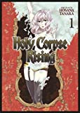 Holy Corpse Rising Vol. 1