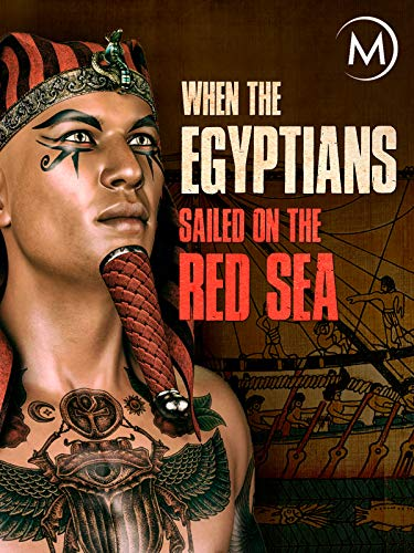 When the Egyptians Sailed on the Red Sea -