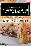 Make-Ahead Christmas Breakfast & Brunch Recipes