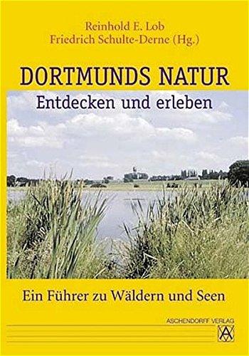 Dortmunds Natur entdecken und erleben