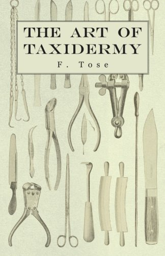 Download The Art of Taxidermy PDF