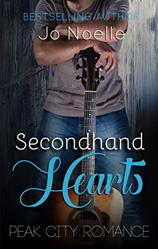 Secondhand Hearts (Peak City Romance Book 1) by [Noelle, Jo]