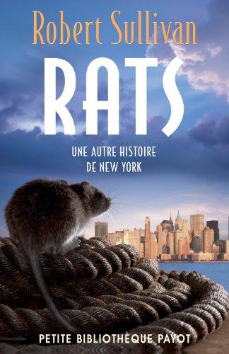 Rats Une Autre Histoire De New York [Pdf/ePub] eBook