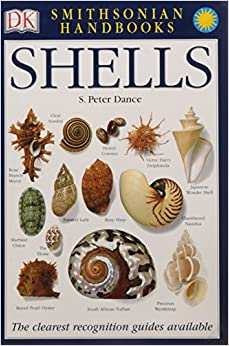 Shells: The Photographic Recognition Guide to Seashells of the World (Smithsonian Handbooks )