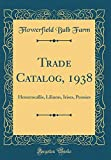 Amazon / Forgotten Books: Trade Catalog, 1938 Hemerocallis, Liliums, Irises, Peonies Classic Reprint (Flowerfield Bulb Farm)