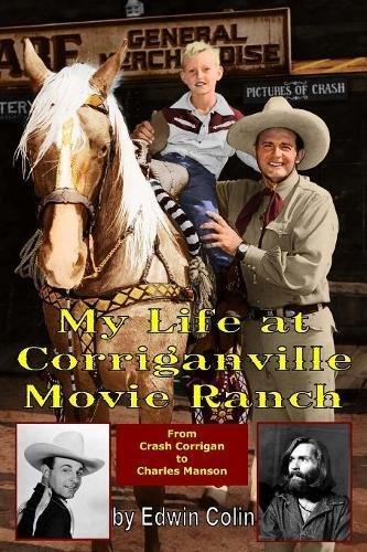Read Online My Life at Corriganville Movie Ranch pdf