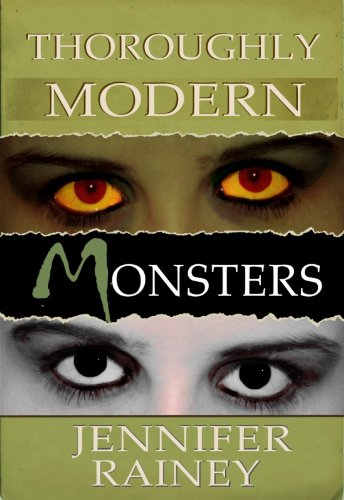 Thoroughly Modern Monsters by [Rainey, Jennifer]