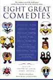 Eight Great Comedies 9780452011700