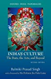 India's Culture : The State, the Arts, and Beyond, Singh, Balmiki Prasad, 0198077343