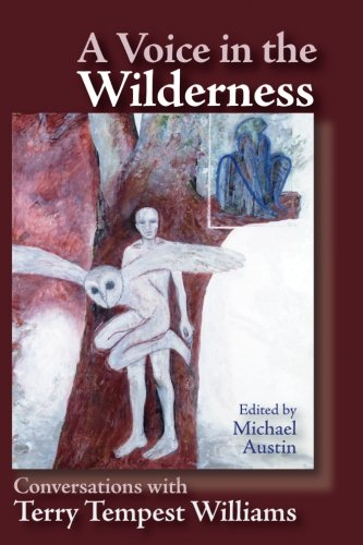 Read Online A Voice in the Wilderness: Conversations with Terry Tempest Williams pdf