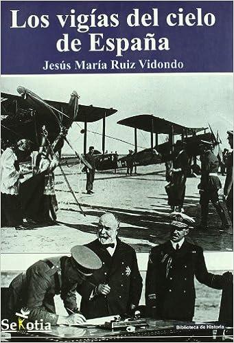 VIGIAS DEL CIELO DE ESPAÑA, LOS