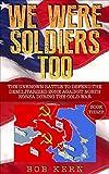 Bargain eBook - We Were Soldiers Too