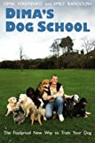 Dima's Dog School, Dima Yeremenko and Emily Randolph, 0956482902