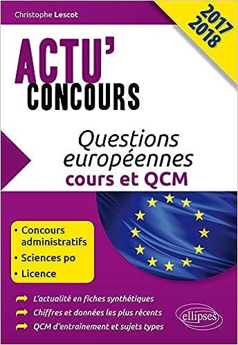Livre gratuits Questions Européennes Cours et QCM Actu'Concours 2017 2018 pdf ebook